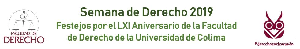 Semana académica de la Facultad de Derecho, 61 Aniversario.